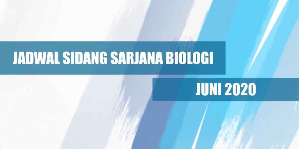 Jadwal Sidang Juni 2020 Sarjana Biologi SITH-ITB