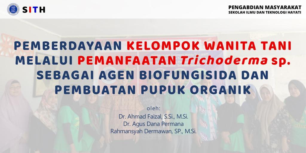Pemberdayaan Kelompok Wanita Tani (KWT) Melalui Pemanfaatan Trichoderma sp. sebagai Agen Biofungisida dan Pembuatan Pupuk Organik di Makassar, Sulawesi Selatan