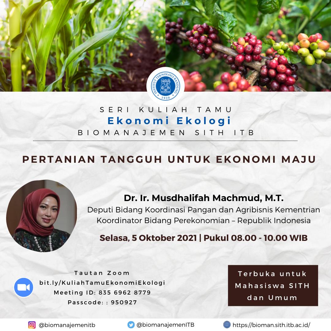 Seri Kuliah Tamu Biomanajemen SITH : Pertanian Tangguh untuk Ekonomi Maju