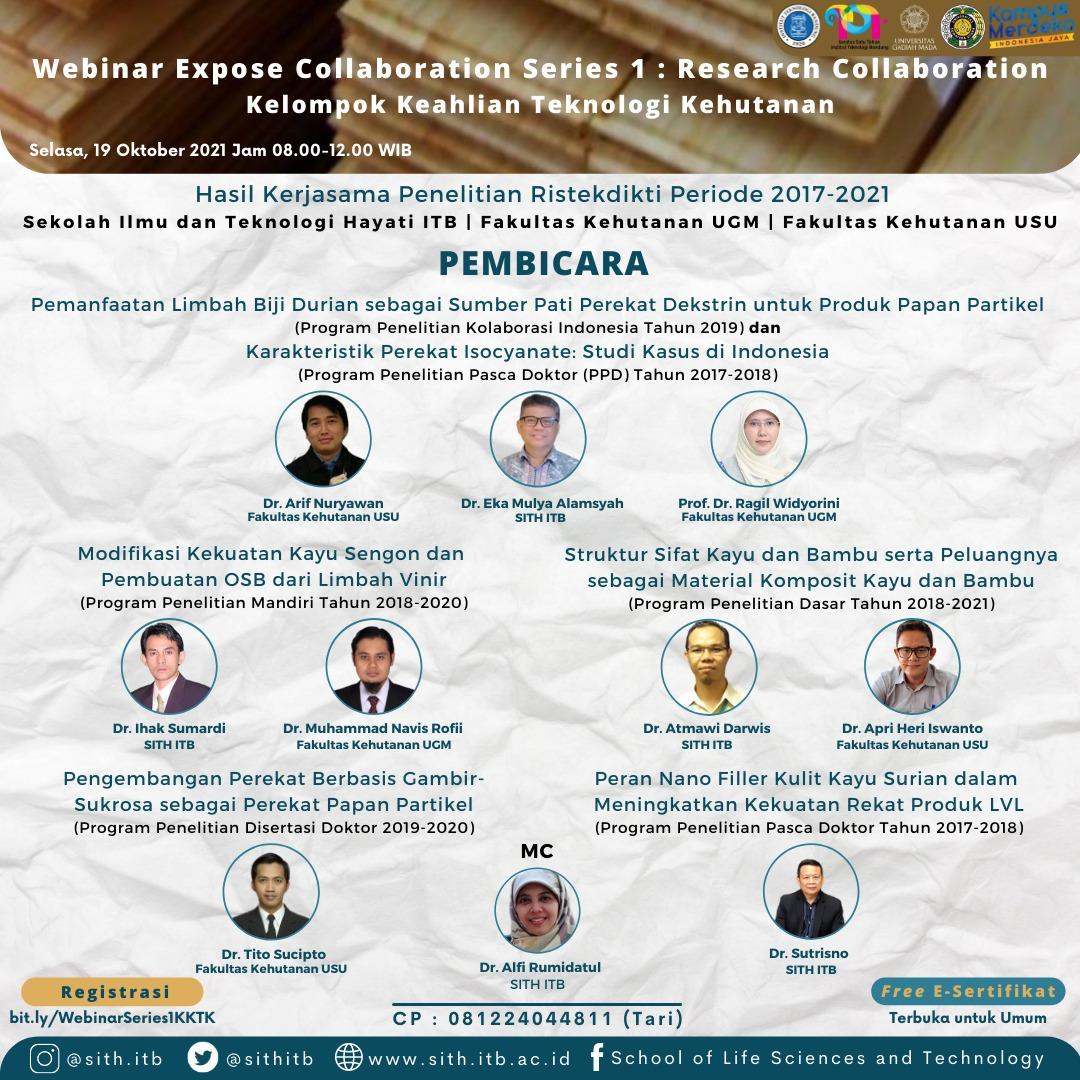 Webinar Expose Collaboration Series 1 : Research Collaboration oleh Kelompok Keahlian Teknologi Kehutanan Sekolah Ilmu dan Teknologi Hayati ITB, Fakultas Kehutanan UGM dan Fakultas Kehutanan USU